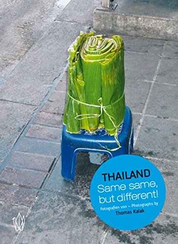 Thailand: Same same, but different!