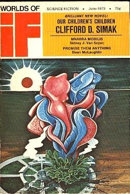 Worlds of If Science Fiction, May-June 1973 (Vol. 21, No. 11)