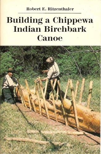 Building a Chippewa Indian Birchbark -