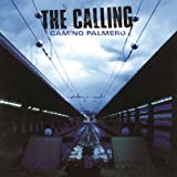 The Calling - Could It Be Any Harder