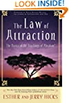 The Law of Attraction: The Basics of...