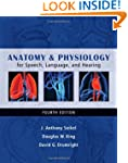 Anatomy & Physiology for Speech, Lang...