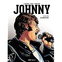 Johnny - Tome 2 - Les années Noires (1962-1980) - version collector