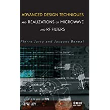 Advanced Design Techniques and Realizations of Microwave and RF Filters (Wiley - IEEE)