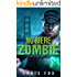 No Mere Zombie: Deathless Book 2