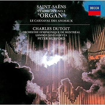 サン=サーンス:交響曲 第3番《オルガン》、組曲《動物の謝肉祭》(SHM-CD)