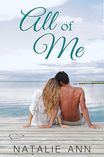 Sophia has hidden her attraction to Phil for five long years. After all, he's her best friend's brother—talk about awkward…Natalie Ann's All Of Me