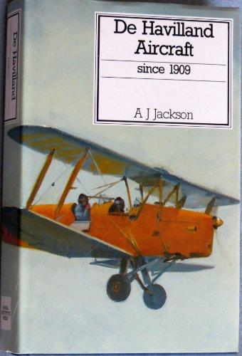 De Havilland Aircraft since 1909 (Putnam Aviation Series)