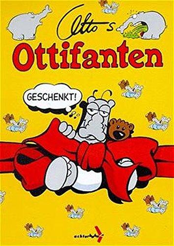 Ottifanten, Bd.9, Geschenkt!
