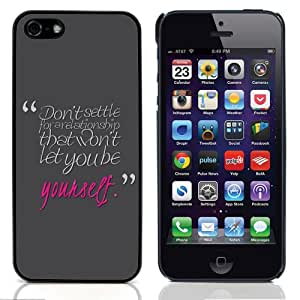 GagaDesign Phone Accessories: Hard Case Cover for Apple iPhone 5 / 5S - Dont Settle