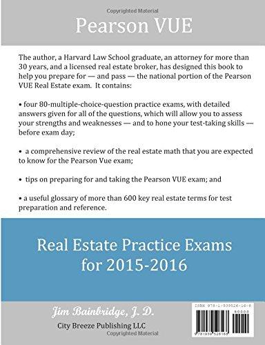 Pearson Vue Real Estate Practice Exams For 2015 2016 Bainbridge J D Jim 9781939526168 Amazon Com Books