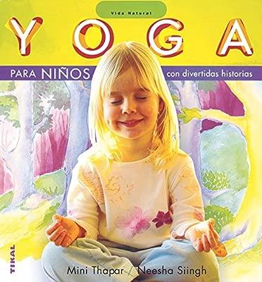 Yoga para niños (Vida Natural): Amazon.es: Thapar Mini ...
