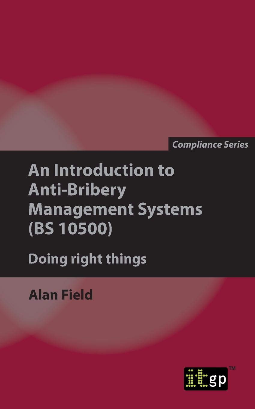 An Introduction To Anti-Bribery Management Systems