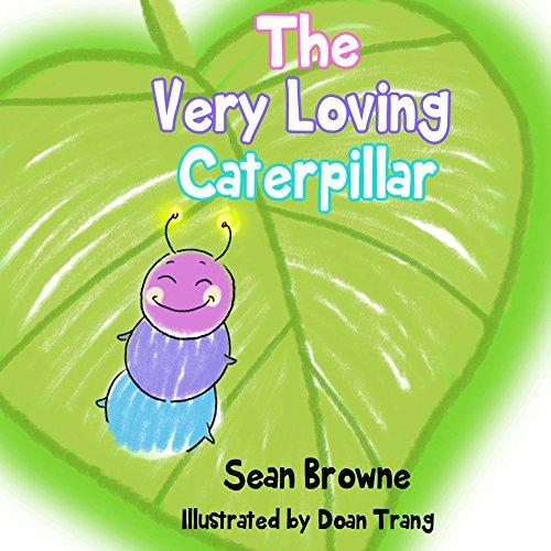 The Very Loving Caterpillar by Sean Browne ebook deal