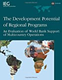 The Development Potential of Regional Programs, Catherine Gwin, 0821369040