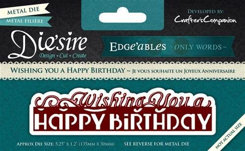 Crafter's Companion Wishing You A Happy Birthday Die 'sire Edge'ables Cutting & Embossing Die