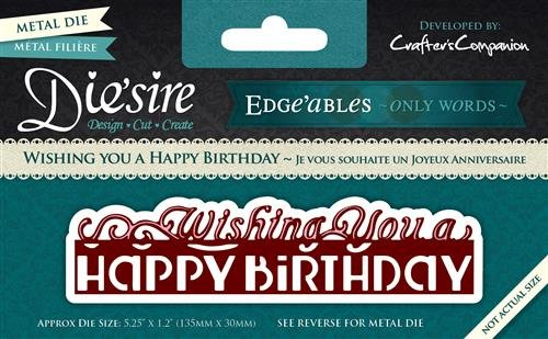 Crafter's Companion Wishing You A Happy Birthday Die 'sire Edge'ables Cutting & Embossing Die - Edge Die