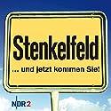 Stenkelfeld: ...und jetzt kommen Sie! Hörbuch von Harald Wehmeier, Detlev Gröning Gesprochen von: Harald Wehmeier, Detlev Gröning