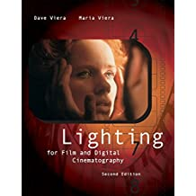 Lighting for Film and Digital Cinematography (with InfoTrac) (Wadsworth Series in Broadcast and Production)