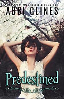 Predestined (Existence #2) by [Glines, Abbi]