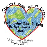 Give Your Hearts Out to Everybody, St. Anthony School Third Graders, 1477132023