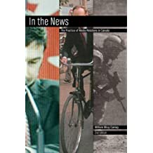 In the News, 2nd edition: The Practice of Media Relations in Canada