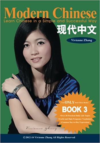 Descargar Epub Modern Chinese (book 3) - Learn Chinese In A Simple And Successful Way - Series Book 1, 2, 3, 4: Volume 3