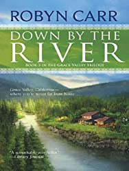 Down by the River (Grace Valley Trilogy Book 3)