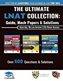 The Ultimate LNAT Collection: 3 Books In One, 600 Practice Questions & Solutions, Includes 4 Mock Papers, Detailed Essay Plans, 2019 Edition, Law...