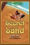 Secret in the Sand, Megan Dutill, 0595334172