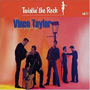 Vince Taylor Et Ses Play Boys Theres A Lot Of Twistin Going On