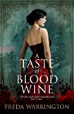 A Taste of Blood Wine (Blood 1) (Book Wine Sequence)