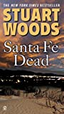Front cover for the book Santa Fe Dead by Stuart Woods