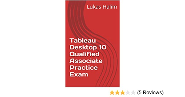 Tableau Desktop 10 Qualified Associate Practice Exam