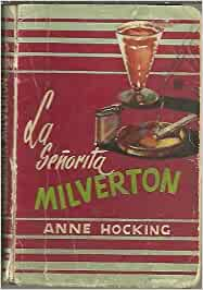 LA SEÑORITA MILVERTON.: Amazon.es: Anne. HOCKING: Libros