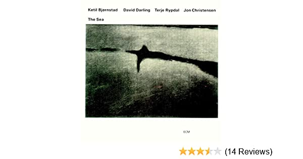 The Sea by Ketil Bjørnstad & David Darling & Terje Rypdal & Jon ...