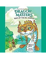 Wave of the Sea Dragon: Dragon Masters, Book 19