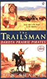 Dakota Prairie Pirates, Jon Sharpe, 0451215613