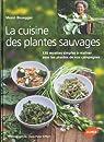 La cuisine des plantes sauvages par Bissegger