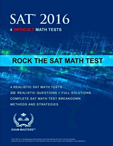 Rock the SAT Math Test: 4 Difficult Tests