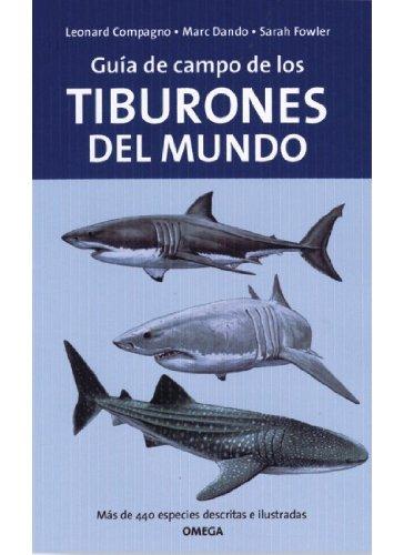 Descargar Libro Guia De Campo De Los Tiburones Del Mundo L. - Fowler, S. - Dando, M. Compagno