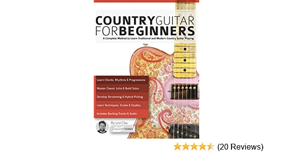 Country Guitar For Beginners A Complete Country Guitar Method To