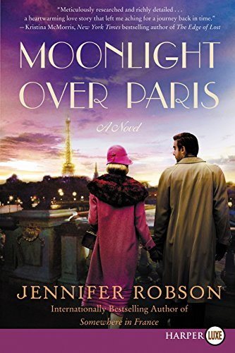 Moonlight Over Paris: A Novel - Stores Robson On Street