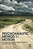 "Richard Tuch, ""Psychoanalytic Method in Motion"" (Routledge, 2017)"