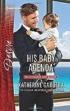 His Baby Agenda (Billionaires and Babies)