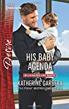 img - for His Baby Agenda (Billionaires and Babies) book / textbook / text book