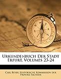 Urkundenbuch der Stadt Erfurt, Carl Beyer, 1286511674