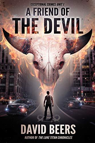 A Friend of the Devil: Exceptional Crimes Unit Book 1