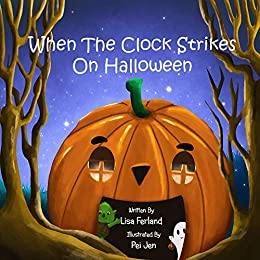 When the Clock Strikes on Halloween by [Ferland, Lisa]