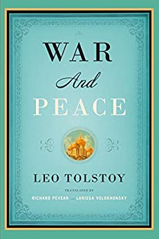 War and Peace: Translated  by Richard Pevear and Larissa Volokhonsky (Vintage Classics) by [Tolstoy, Leo]